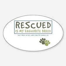 Rescued is my Favourite Breed Oval Decal