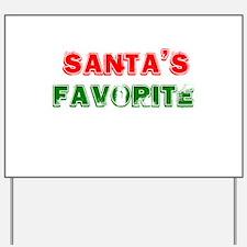Santa's Favorite Yard Sign