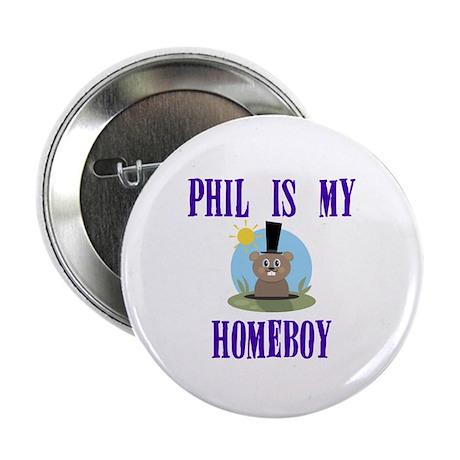 "Homeboy Groundhog Day 2.25"" Button"