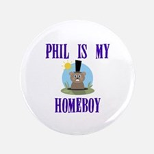 "Homeboy Groundhog Day 3.5"" Button (100 pack)"