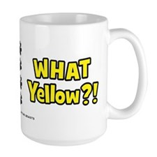 What Yellow?! Mug