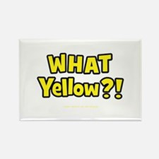 What Yellow?! Rectangle Magnet
