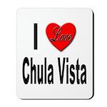 I Love Chula Vista Mousepad