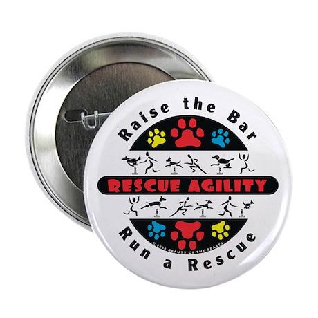 "Rescue Agility - Raise 2.25"" Button"