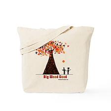 Big Wood Good Tote Bag