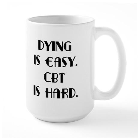 OCD CBT is hard Large Mug
