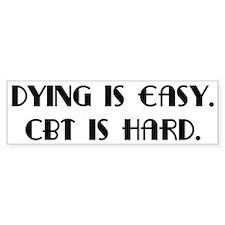 OCD CBT is hard Bumper Bumper Sticker
