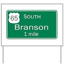 65 South to Branson, Missouri Yard Sign