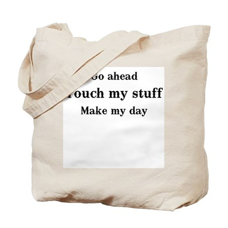 OCD Touch my stuff Tote Bag