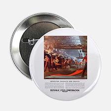 "Vintage Republic Steel Workers 2.25"" Button"
