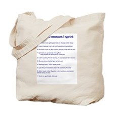 Top ten reasons I sprint Tote Bag
