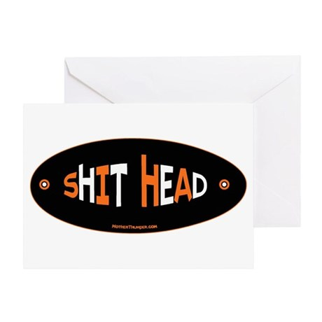 Shit Head Greeting Card