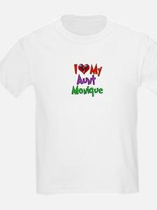 I LOVE MY AUNT MONIQUE T-Shirt