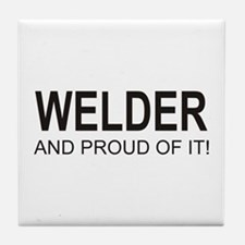 The Proud Welder Tile Coaster