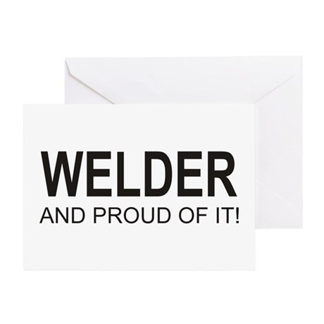 The Proud Welder Greeting Card