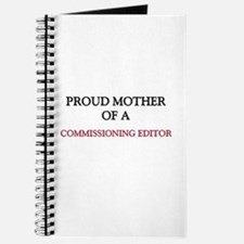 Proud Mother Of A COMMISSIONING EDITOR Journal