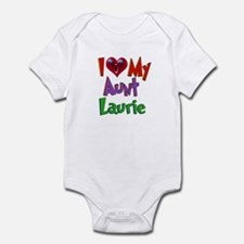 I LOVE MY AUNT LAURIE Infant Bodysuit