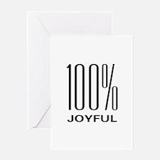 100% Joyful Greeting Card