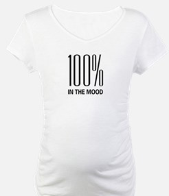 100% In The Mood Shirt