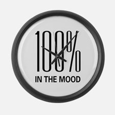 100% In The Mood Large Wall Clock
