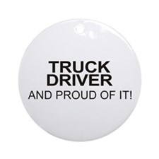 Proud Truck Driver Ornament (Round)