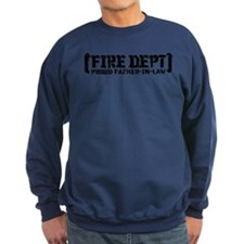 Proud Father-in-law Fire Dept Sweatshirt