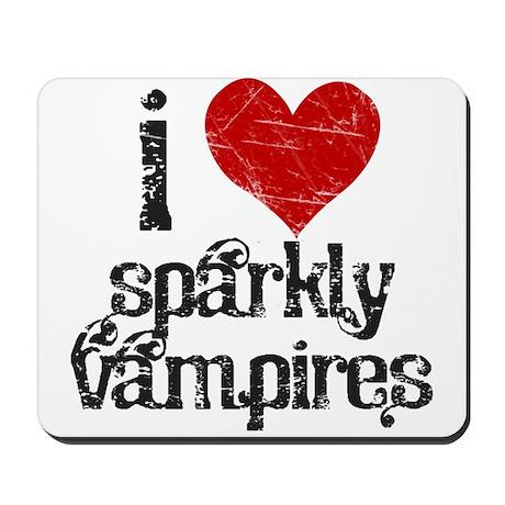 I love Sparkly Vampires Mousepad