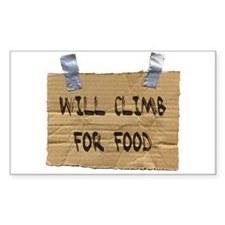 WILL CLIMB FOR FOOD Rectangle Decal
