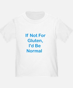 If Not For Gluten T