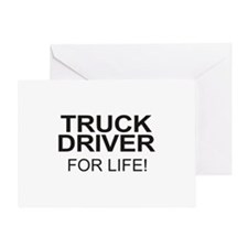 Truck Driver For Life Greeting Card