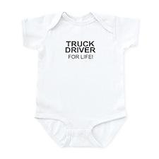 Truck Driver For Life Infant Bodysuit