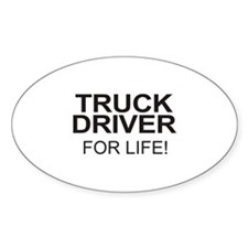Truck Driver For Life Oval Decal
