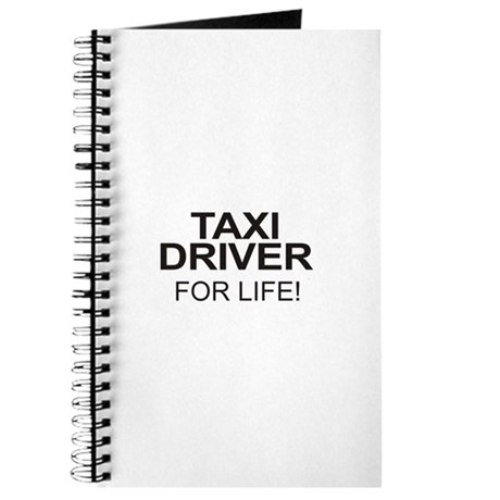 Taxi Driver For Life Journal