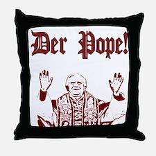 Der Pope! Throw Pillow