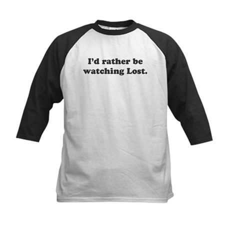 I'd rather be watching Lost Kids Baseball Jersey