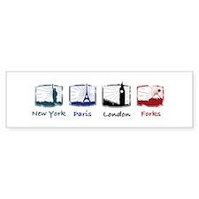 New York, Paris, London, FORK Bumper Bumper Sticker