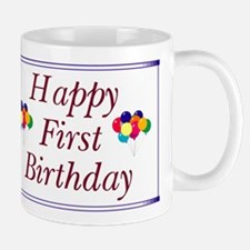 Happy First Birthday Mug