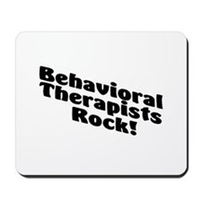 Behavioral Therapists Rock! Mousepad