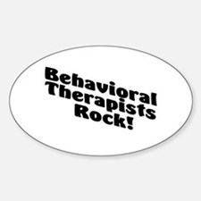 Behavioral Therapists Rock! Oval Decal