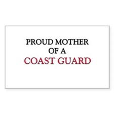 Proud Mother Of A COAST GUARD Rectangle Decal