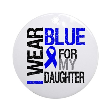 I Wear Blue Daughter Ornament (Round)