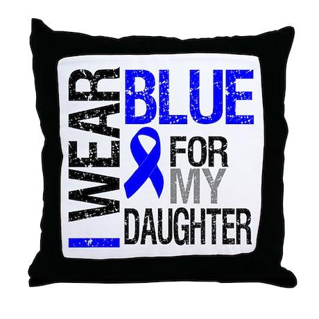 I Wear Blue Daughter Throw Pillow