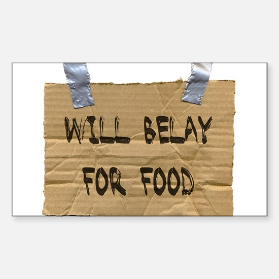 WILL BELAY FOR FOOD Rectangle Decal
