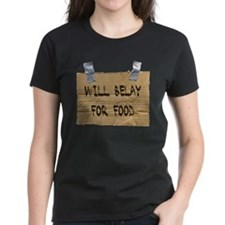 WILL BELAY FOR FOOD Tee