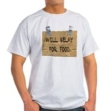 WILL BELAY FOR FOOD T-Shirt