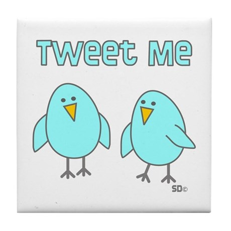 Tweet Me Tile Coaster