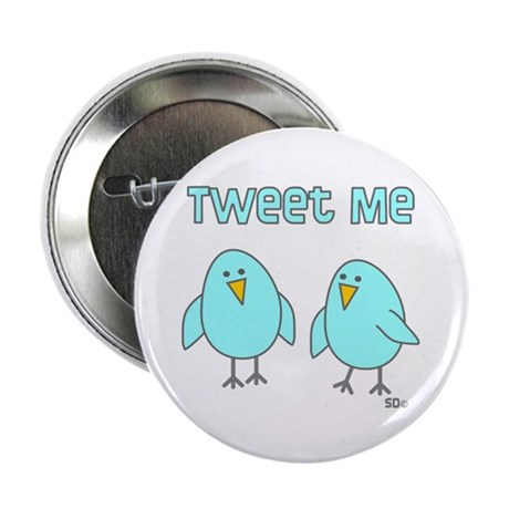 "Tweet Me 2.25"" Button (10 pack)"