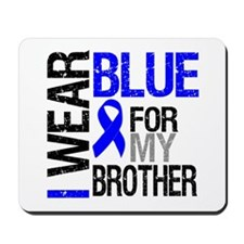 I Wear Blue Brother Mousepad