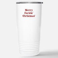Merry Fuckin' Christmas Travel Mug