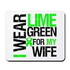 I Wear Lime Green For My Wife Mousepad